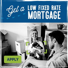 Get a Low Fixed Rate Mortgage. Apply.